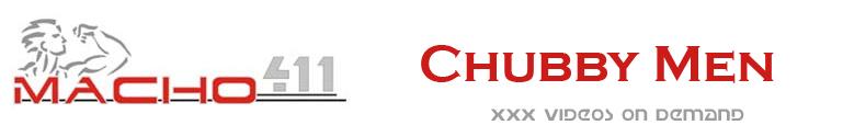 Click Here to return to Macho 411 - Chubs